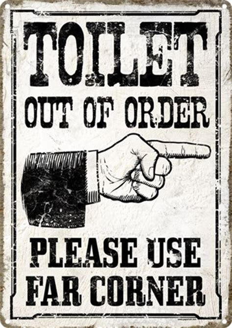 bathroom is out of order toilet out of order please use far corner tin sign buy