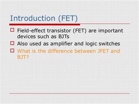 fet transistor introduction bjt vs fet difference