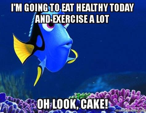 Healthy Food Memes - healthy eating memes dory from nemo 5 second memory