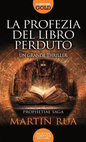 libro zerocalcare la profezia la profezia del libro perduto newton compton editori
