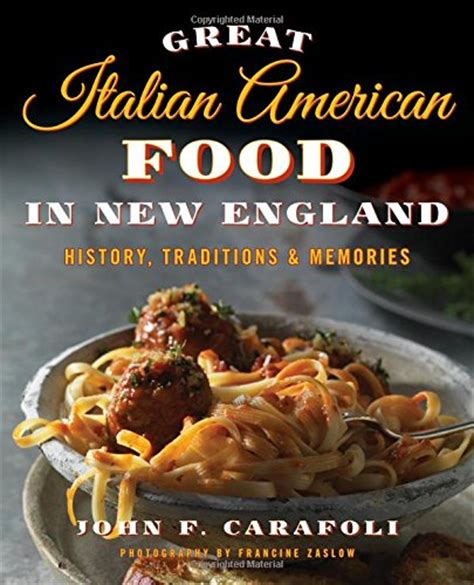 mangia italiano memories of italian food books great italian american food in new history