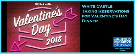 valentines day reservations white castle taking reservations for valentine s day