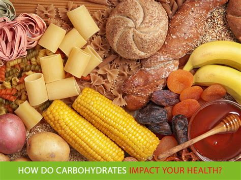 carbohydrates health how do carbohydrates impact your health healthy lifestyle
