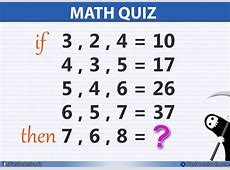 If 3, 2, 4 = 10 Then 7, 6, 8 = ?? Solve this Simple Math Quiz Maths Quiz Questions With Answers For Class 10