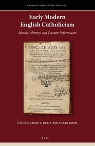 themes in early modern literature early modern english catholicism kelly royal eds
