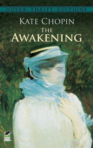 kate chopin biography the awakening the awakening by kate chopin literature movies music