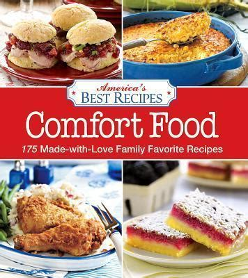 Comfort Food Novel by America S Best Recipes Comfort Food America S Best Recipes 9780848738242