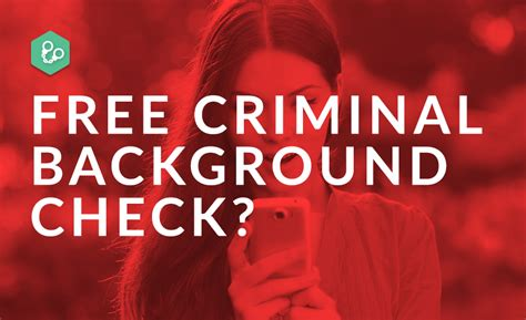 Getting A With Criminal Record Free Accurate Background Check Background Ideas
