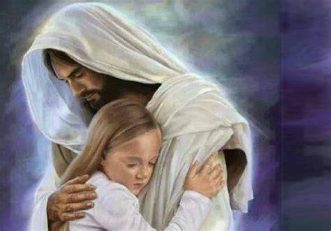 imagenes de jesucristo abrazando a un niño carta de sanacion de jesus para ti