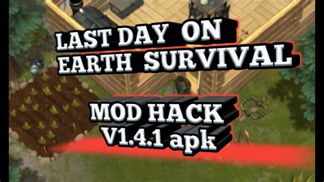 mod game last day on earth last day on earth survival mod hack v1 4 1 apk youtube