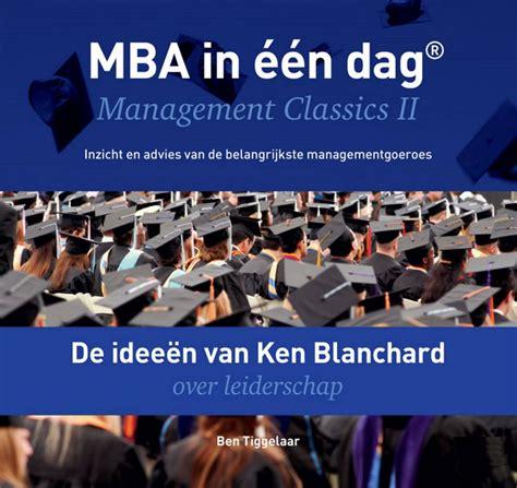 Ken Blanchard Mba by De Idee 235 N Ken Blanchard Leiderschap Mba In 233 233 N