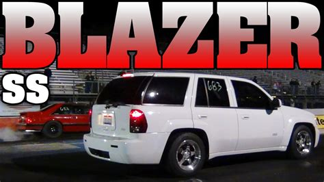 chevy trailblazer ss supercharged  truck drag racing video  youtube