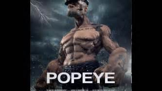 Popeye Movie by Popeye The Sailor Motion Poster Release 2017 Youtube