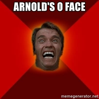 Meme Faces Generator - arnold s o face angry arnold meme generator