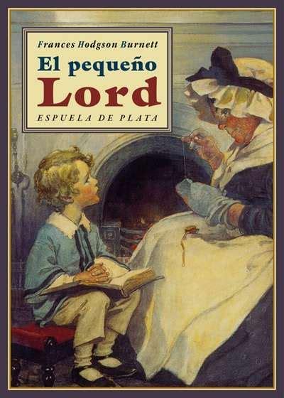 libro el pequeno viro pasajes librer 237 a internacional el peque 241 o lord burnett frances hodgson 978 84 16034 31 4