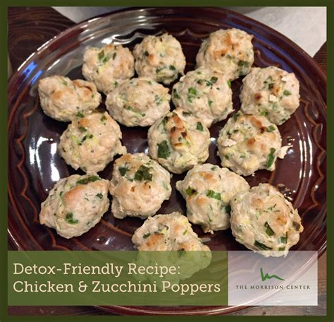Poppers Detox detox recipe chicken zucchini poppers morrison health