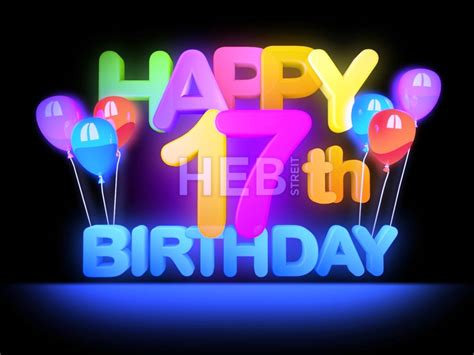 happy 17th birthday images birthday wishes for seventeen year wishes greetings