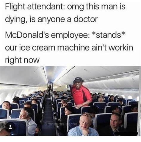 Mcdonald S Bathroom Attendant Flight Attendant Omg This Is Dying Is Anyone A Doctor