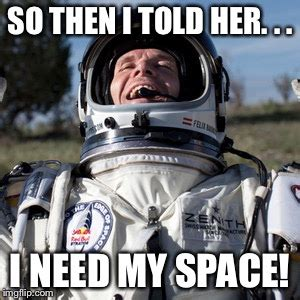 I Need A Girlfriend Meme - felix baumgartner lulz meme imgflip