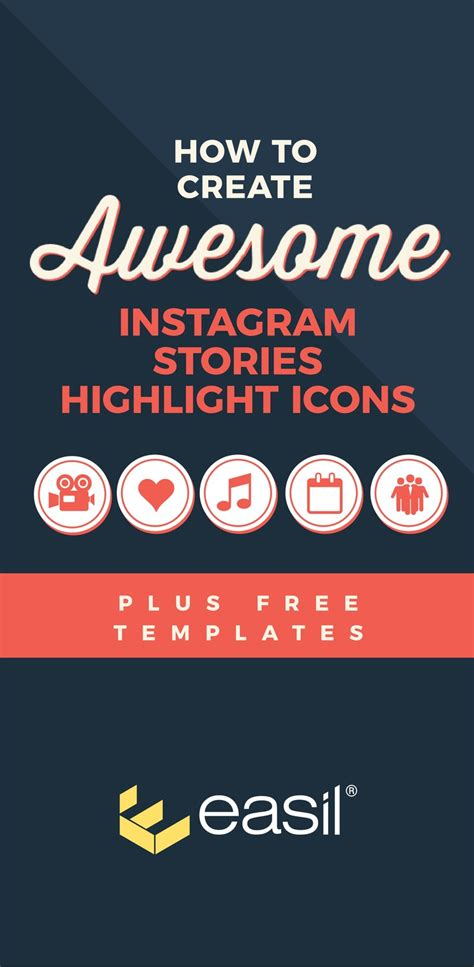How To Create Awesome Instagram Stories Highlight Icons Free Templates Easil How To Make Templates For Instagram