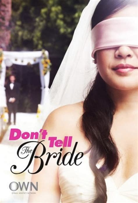 film don t tell the bride don t tell the bride tv series 2007 posters the