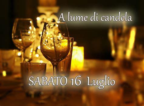 ristoranti a lume di candela a lume di candela agriturismo ristorante quot ai guiet quot