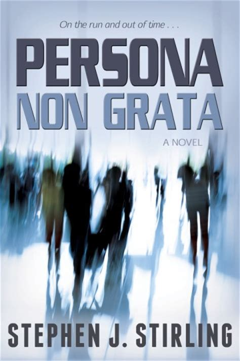 Persona Non Grata persona non grata by stephen stirling author