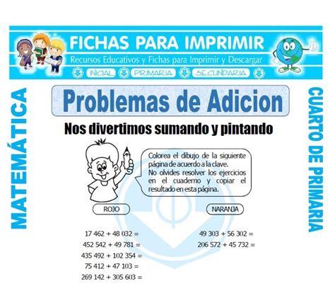 matematicas cuarto de primaria ejercicios problemas de adicion para cuarto de primaria fichas para