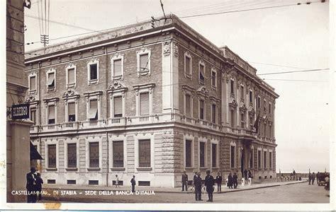 Sede Della Banca D Italia by Il Palazzo Della Banca Stabiese Libero Ricercatore