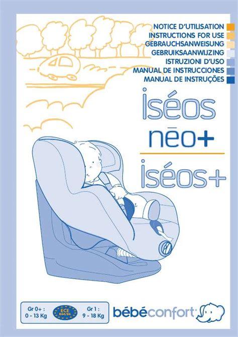 siège auto bébé confort oxygen mode d emploi bebe confort iseos si 232 ge auto trouver une