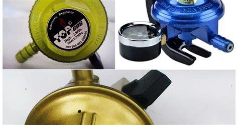 Regulator Kompor Gas Vaganza kolom hsgautama cara atasi regulator kompor gas met