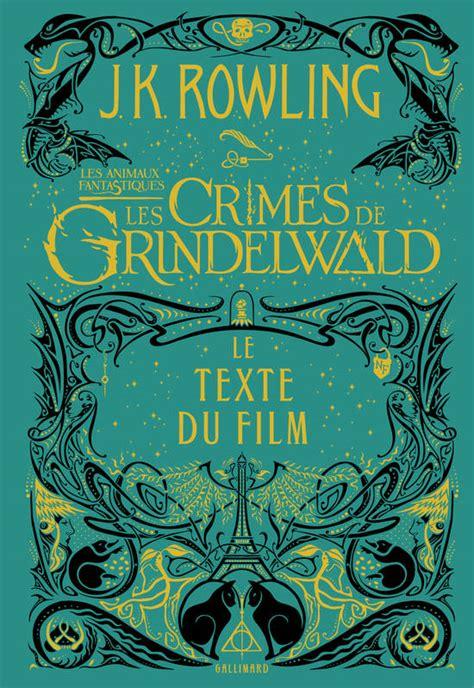 filme schauen les animaux fantastiques les crimes de grindelwald livre les animaux fantastiques 2 les crimes de