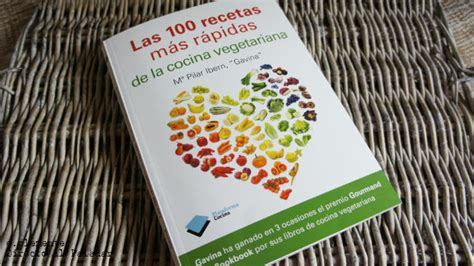 libro mas de 100 recetas las 100 recetas m 225 s r 225 pidas de la cocina vegetariana libro de cocina
