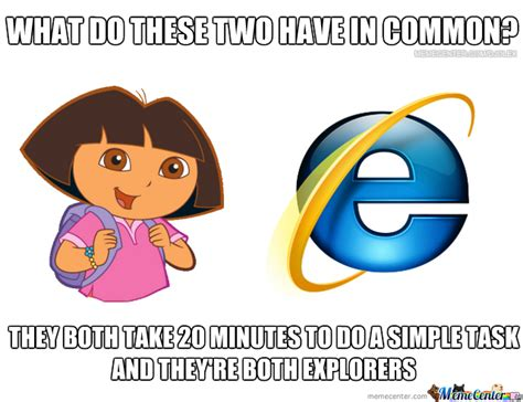 Memes Dora Explorer - internet explorer and dora the explorer by djolex meme