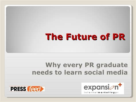 The Week Of Pr by Social Media The Future Of Pr