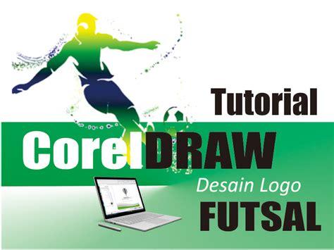 Membuat Logo Futsal | cara membuat desain logo futsal dengan coreldraw x7