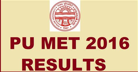 Mba Results 2016 by Pu Met Result 2016 Declared Check Uiams Pu Mba Merit