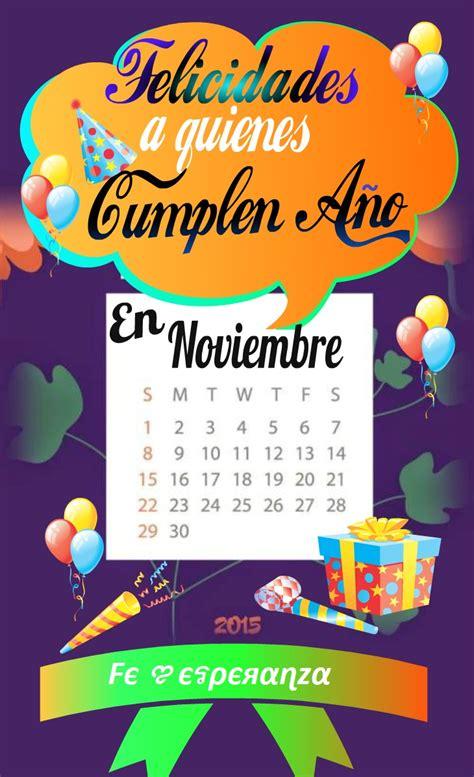 imagenes cumpleaños en noviembre 161 felicidades a quienes cumplen a 241 os en noviembre