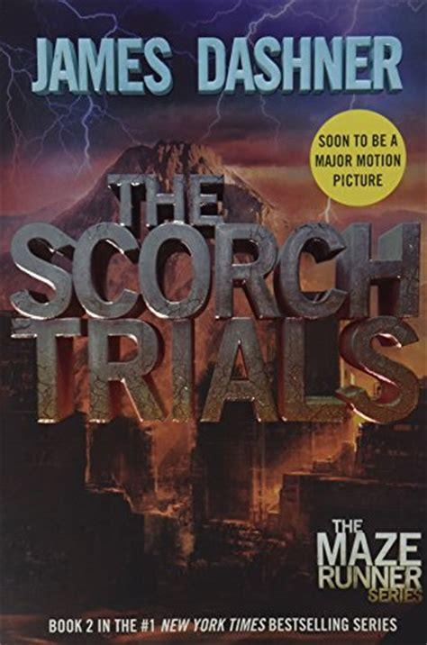 maze runner scorch trials film vs book read online the scorch trials maze runner book 2 by