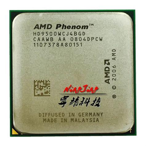 Processor Amd Phenom X4 9500 22 Ghz 1 amd phenom x4 9500 2 2 ghz cpu processor hd9500wcj4bgd socket am2 in processors from