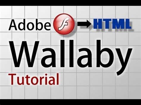 wallaby tutorial wallaby tutorial convert flash fla files to html and