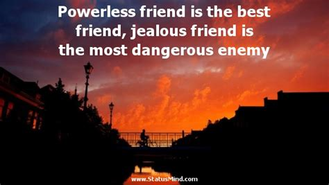 jealous friends quotes quotesgram