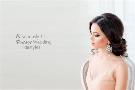Wedding Hair For Vintage Dress by 16 Seriously Chic Vintage Wedding Hairstyles Weddingsonline