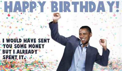 Obama Wishing Happy Birthday 41 Best Funny Birthday Wishes For Birthday Boy Girl Aunt