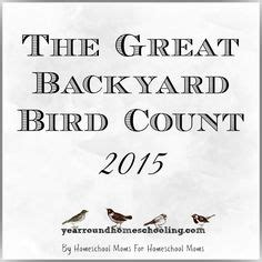great backyard birdcount 1000 ideas about earth science for kids on pinterest