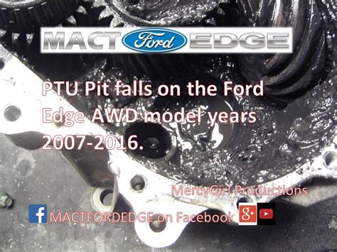 ford edge ptu recall ford edge ptu pit falls