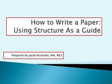 how to write a paper using structure as a guide