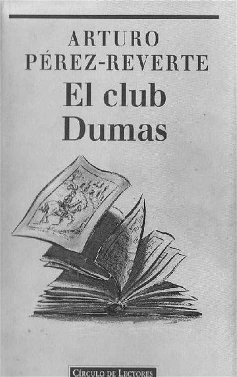 el club dumas b00i95hljq книга el club dumas o la sombra de richelieu