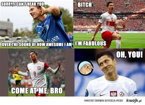 lewandowski you are fabulous soccer memes