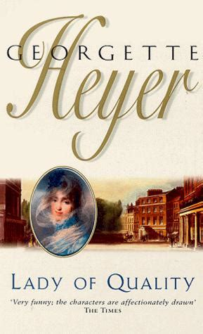 Of Quality Georgette Heyer N of quality by georgette heyer